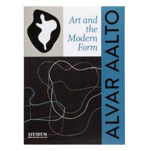 Alvar Aalto - Art and the Modern Form