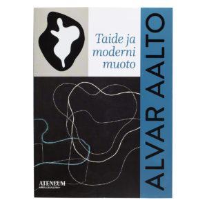 Alvar Aalto - Taide ja moderni muoto -julkaisu